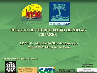 PROJETO DE RECUPERA  O DE MATAS CILIARES