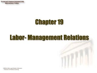 Chapter 19  Labor- Management Relations