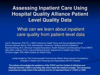 Assessing Inpatient Care Using Hospital Quality Alliance Patient Level Quality Data