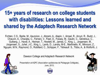 15 years of research on college students with disabilities: Lessons learned and shared by the Adaptech Research Network