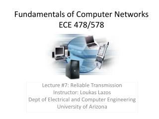 Fundamentals of Computer Networks ECE 478