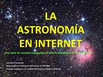 LA ASTRONOM A EN INTERNET