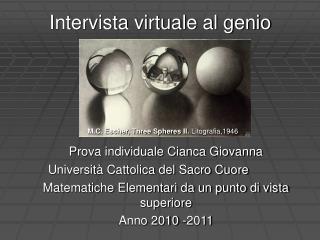 Intervista virtuale al genio