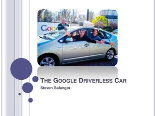 The Google Driverless Car