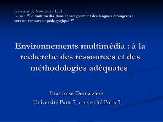 Environnements multim dia :   la recherche des ressources et des m thodologies ad quates