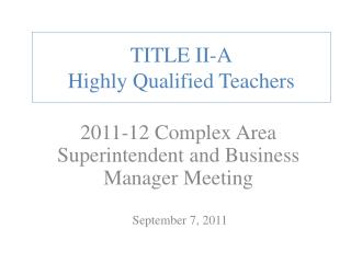 TITLE II-A Highly Qualified Teachers