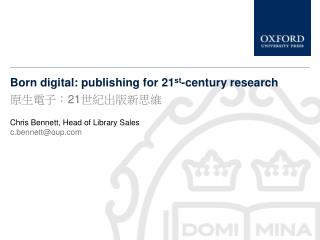 Born digital: publishing for 21st-century research