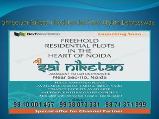 Shree Sai Niketan Residential Plots Noida Expressway