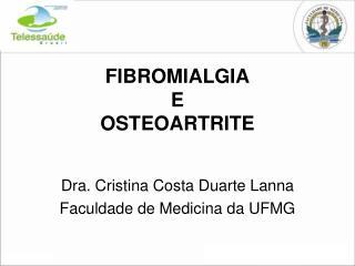 FIBROMIALGIA  E OSTEOARTRITE
