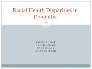 Racial Health Disparities in Dementia