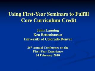 Using First-Year Seminars to Fulfill Core Curriculum Credit