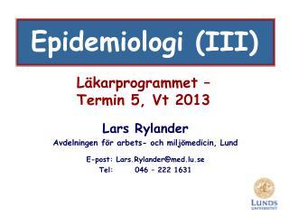 L karprogrammet    Termin 5, Vt 2013