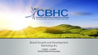 Board Growth and Development Workshop 2