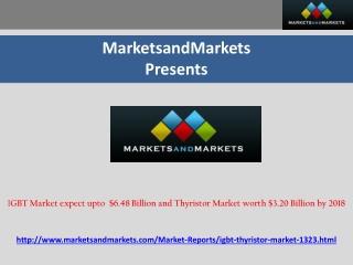 IGBT Market expect upto  $6.48 Billion and Thyristor Market