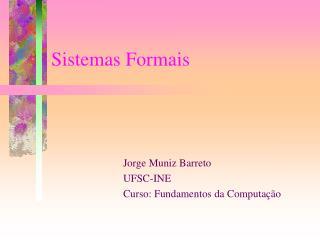 Sistemas Formais
