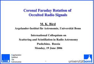 Coronal Faraday Rotation of  Occulted Radio Signals