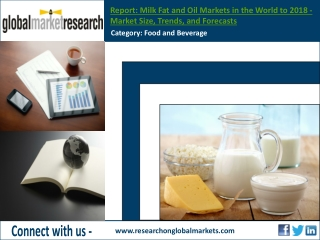 The global milk fat and oil Markets - Market Research Report