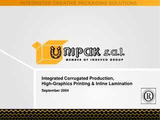 Integrated Corrugated Production,  High-Graphics Printing  Inline Lamination September 2004