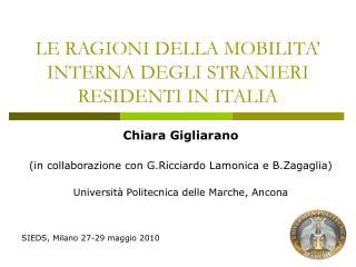 LE RAGIONI DELLA MOBILITA  INTERNA DEGLI STRANIERI RESIDENTI IN ITALIA