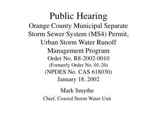 Public Hearing Orange County Municipal Separate  Storm Sewer System MS4 Permit, Urban Storm Water Runoff Management Prog