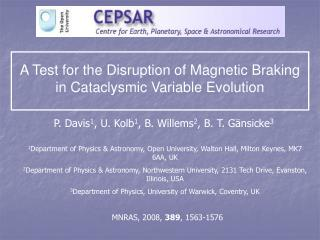 A Test for the Disruption of Magnetic Braking in Cataclysmic Variable Evolution