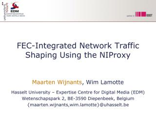 FEC-Integrated Network Traffic Shaping Using the NIProxy