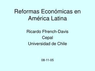 Reformas Econ micas en Am rica Latina