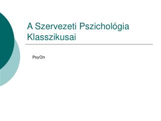 A Szervezeti Pszichol gia Klasszikusai