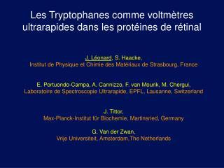 Les Tryptophanes comme voltm tres ultrarapides dans les prot ines de r tinal