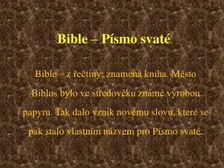 Bible   P smo svat