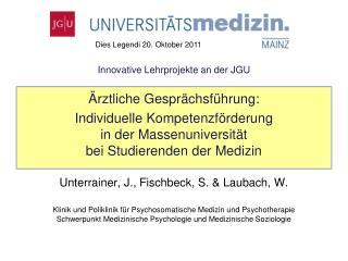 Innovative Lehrprojekte an der JGU   rztliche Gespr chsf hrung:  Individuelle Kompetenzf rderung  in der Massenuniversit