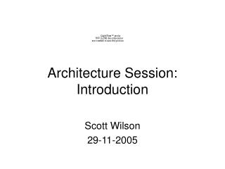 Architecture Session: Introduction