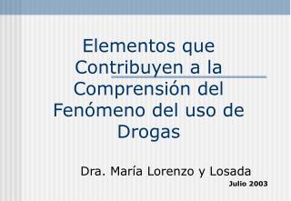 Elementos que Contribuyen a la Comprensi n del Fen meno del uso de Drogas