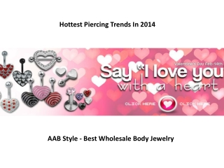 Hottest Piercing Trends In 2014