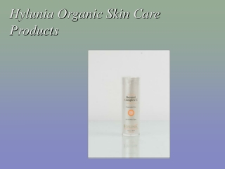 Hylunia Organic Skin Care Products
