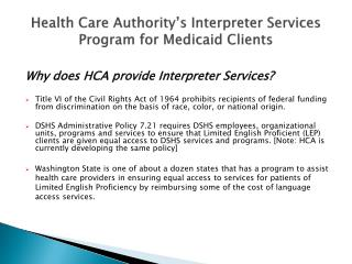 Health Care Authority s Interpreter Services Program for Medicaid Clients