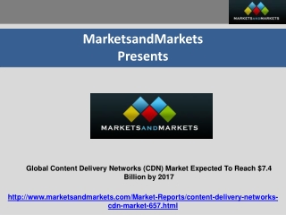 Global Content Delivery Networks (CDN) Market $7.4Bn by 2017