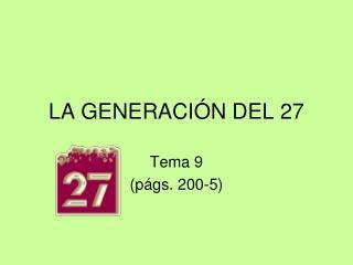 LA GENERACI N DEL 27