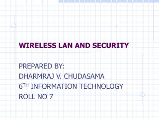 WIRELESS LAN AND SECURITY