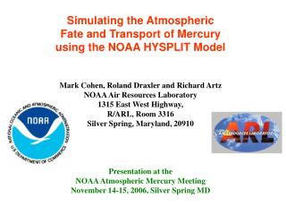 Simulating the Atmospheric  Fate and Transport of Mercury  using the NOAA HYSPLIT Model