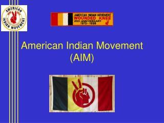 American Indian Movement AIM