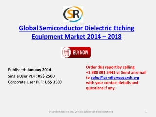 Global Semiconductor Dielectric Etching Equipment Industry O