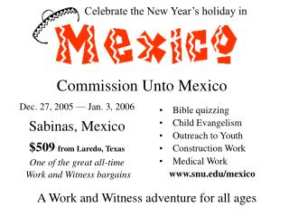 Celebrate the New Year s holiday in  Commission Unto Mexico