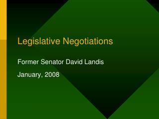 Legislative Negotiations