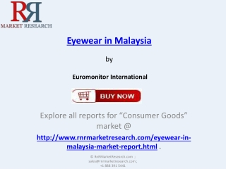 2018 Eyewear Industry in Malaysia - Analysis and Forecasts