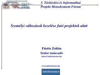 5. T vk zl si  s Informatikai Projekt Menedzsment F rum
