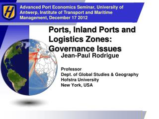Ports, Inland Ports and Logistics Zones: Governance Issues