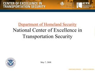 Department of Homeland Security National Center of Excellence in Transportation Security