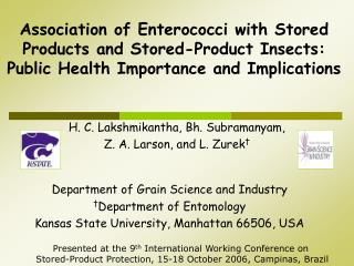 Association of Enterococci with Stored Products and Stored-Product Insects: Public Health Importance and Implications