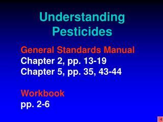 Understanding Pesticides